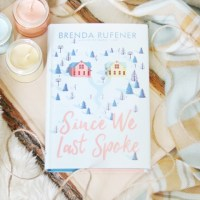 BLOG TOUR: Since We Last Spoke by Brenda Rufener [Bookish Reading Essentials + Giveaway]