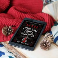BOOK REVIEW:  There Will Come A Darkness by Katy Rose Pool
