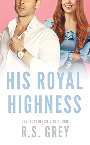 BOOK REVIEW:  His Royal Highness by R.S. Grey