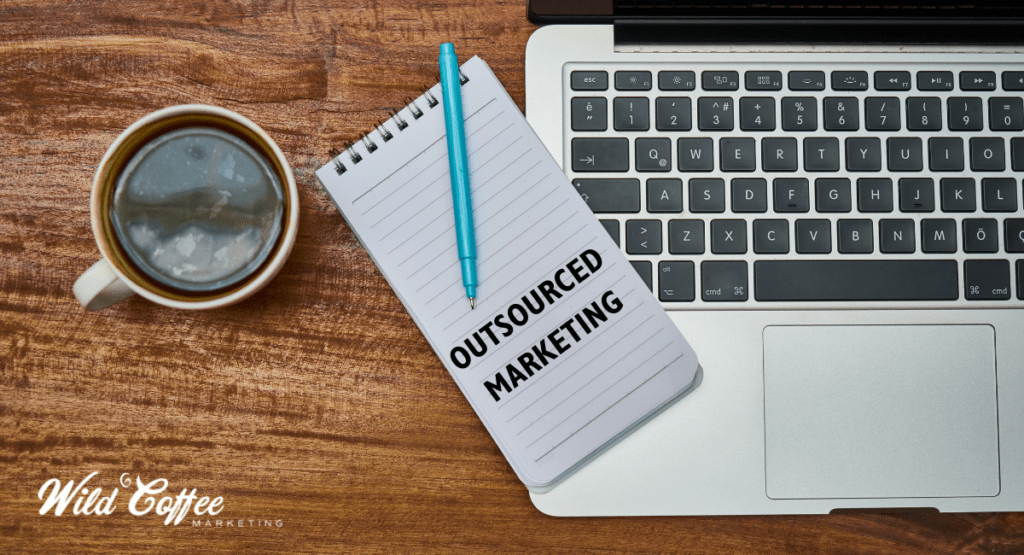 Why Outsourced Marketing Works