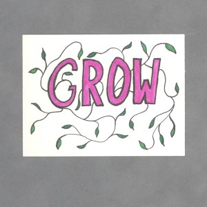 Grow Inspirational Art Card by Wilde Designs
