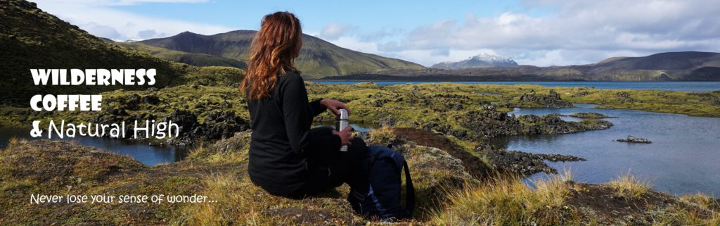 Wilderness Coffee & Natural High - Sense of wonder