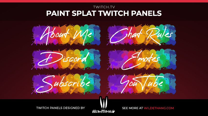 Paint Splat Twitch panels designed by WildeThang for Loot Drop Graphics