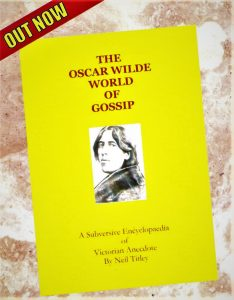 THE OSCAR WILDE WORLD OF GOSSIP – Wilde Theatre