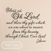 Bless us Oh Lord And these Thy gifts 1 Vinyl Wall Decal