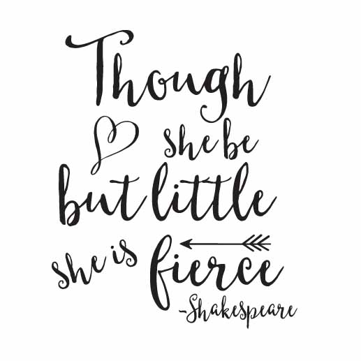 Though she be Vinyl Wall Decal