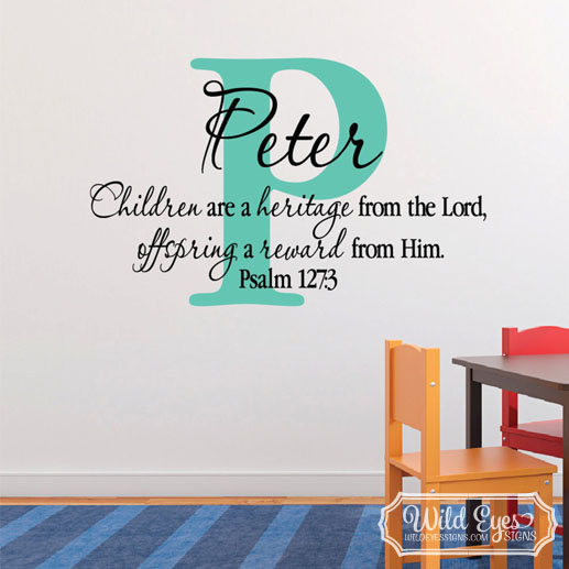 Psalm 127v3 Vinyl Wall Decal 3