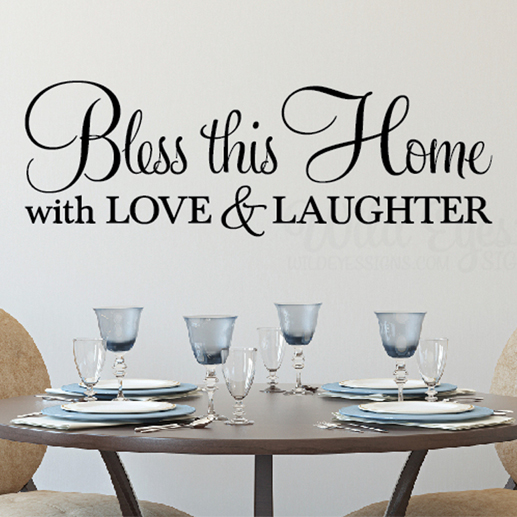 Bless this home with love and laughter 2 vinyl wall decal