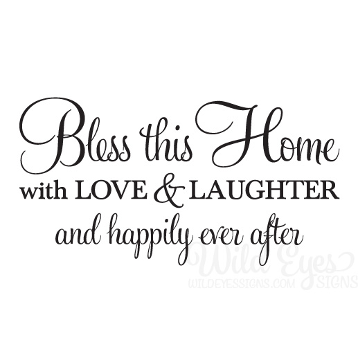 Download Bless this home with love and laughter and happily ever after