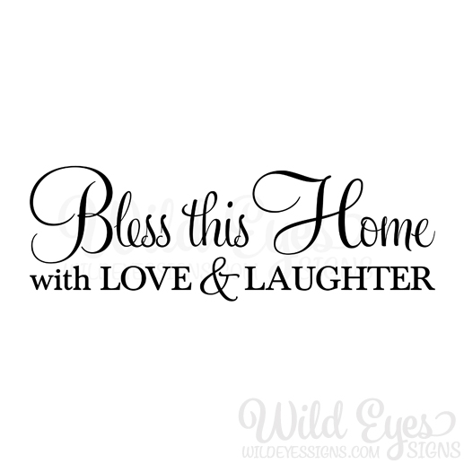Download Bless this home with love and laughter 2 vinyl wall decal