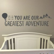 You are our greatest adventure Vinyl Wall Decal version 2