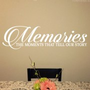 Memories the moments that tell our story Vinyl Wall Decal