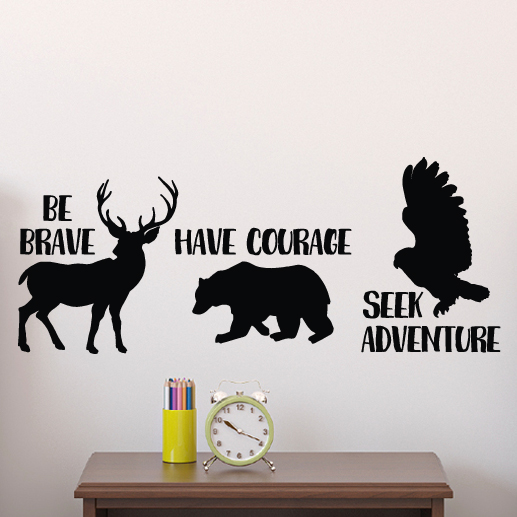 Be brave have courage seek adventure Vinyl Wall Decal