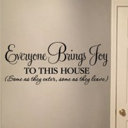 Everyone Brings Joy to this House Vinyl Wall Decal