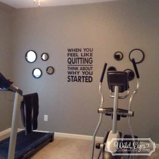 When you feel like quitting, think about why you started Vinyl Wall Decal