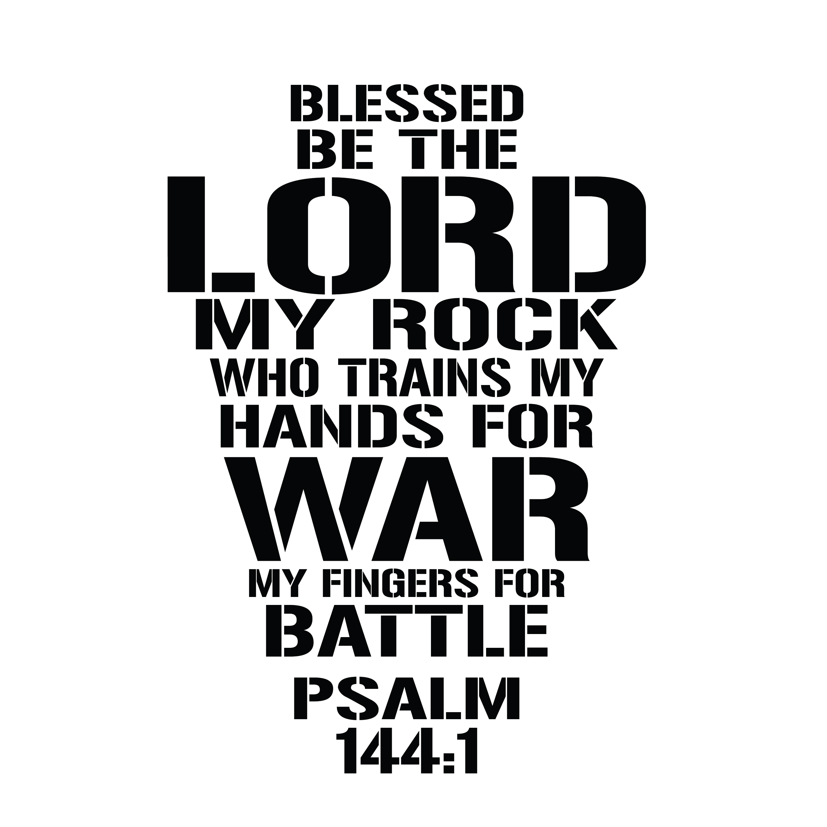 psalm 144 1 vinyl wall decal 1 blessed be the lord my rock who