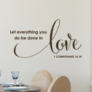 1 Corinthians 16:14 Vinyl Wall Decal 2