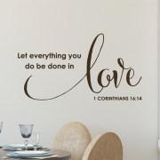 1 Corinthians 16:14 Vinyl Wall Decal 2