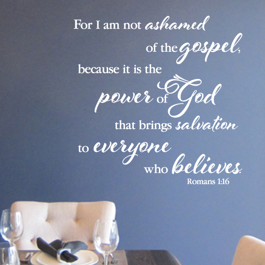 Romans 1:16 Vinyl Wall Decal 1