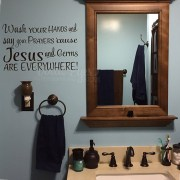 Wash your hands and say your prayers Vinyl Wall Decal