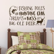 Fishing Poles Hunting Gear Dreams of Bass and Big Ole Deer Vinyl Wall Decal