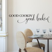 Good Cookin' Good Lookin' Vinyl Wall Decal