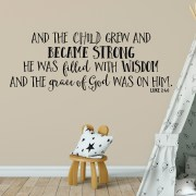 Luke 2v40 Vinyl Wall Decal 9