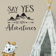 Say Yes to New Adventures Vinyl Wall Decal