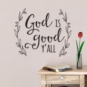 God is good Y'all Vinyl Wall Decal