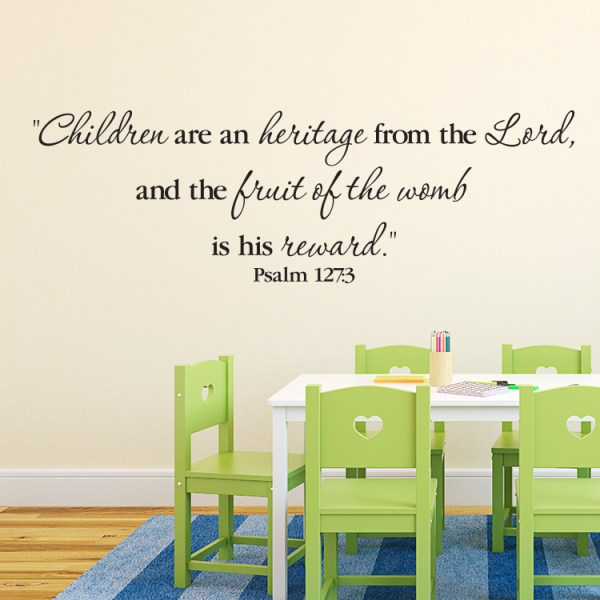 Psalm 127v3 Vinyl Wall Decal 7