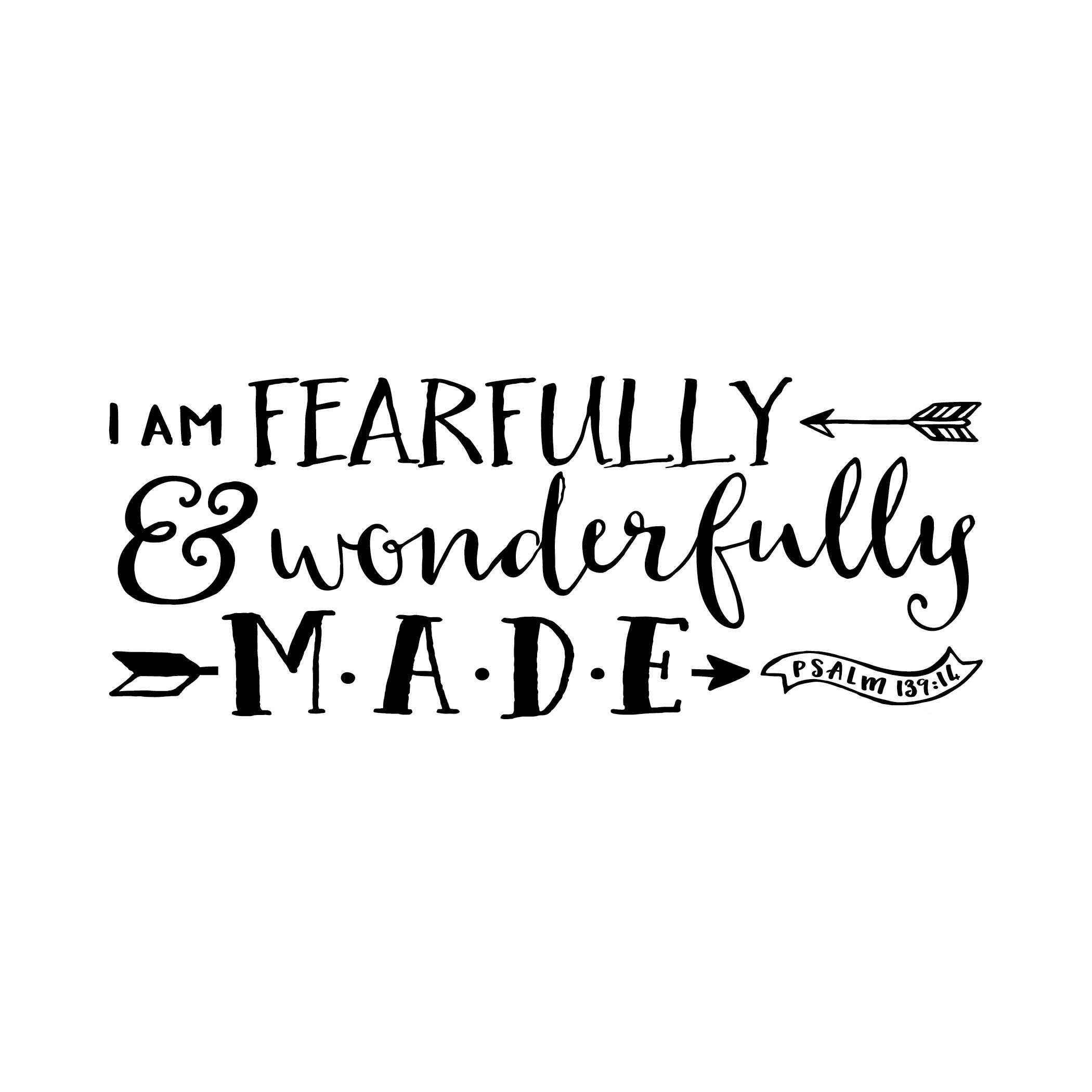 Psalm 139v14 Vinyl Wall Decal 27 I am Fearfully and