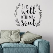 It is Well With My Soul Vinyl Wall Decal