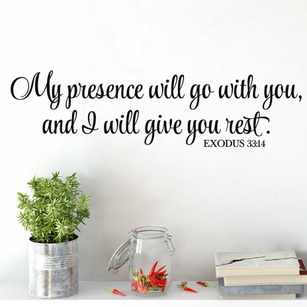 Exodus 33v14 Vinyl Wall Decal