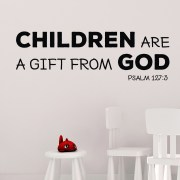 Psalm 127v3 Vinyl Wall Decal 8