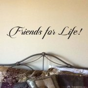 Friends for Life Vinyl Wall Decal