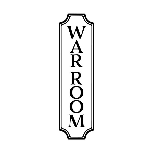 WAR ROOM Vertical Vinyl Wall Decal