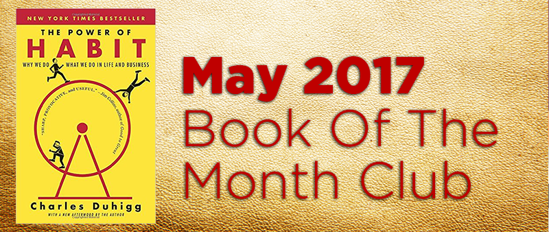 May's Book Of The Month, The Power of Habit By Charles Duhigg