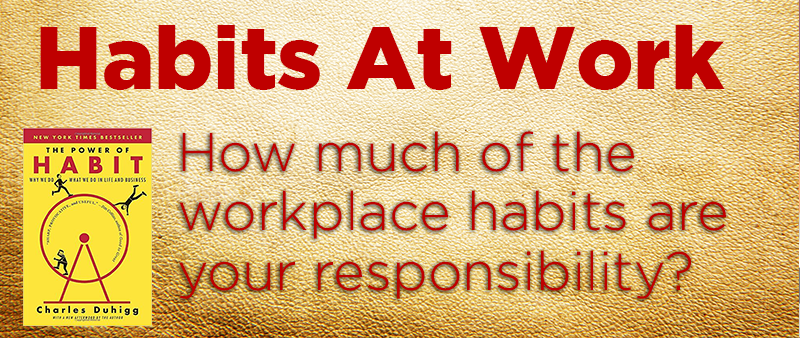Using Habits At Work