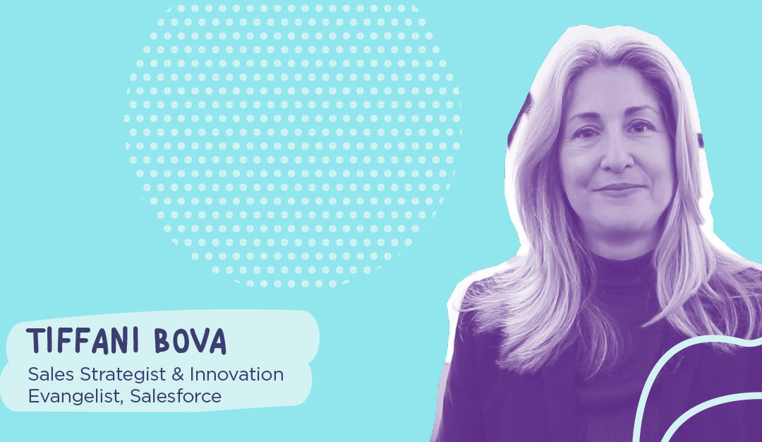 How Sales Can Be More Human – Featuring Tiffani Bova