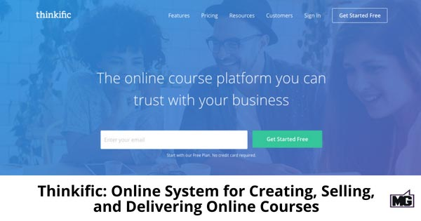 Thinkific: Online System for Creating, Selling, and Delivering Online Courses