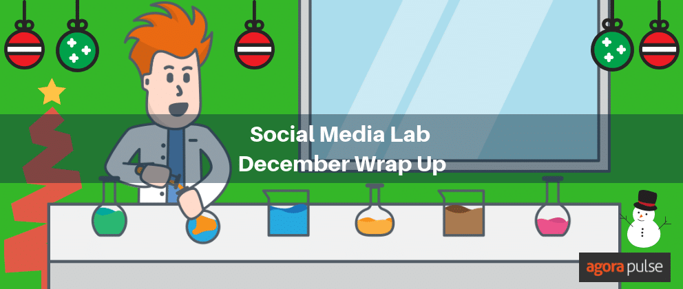 December Social Media Lab Wrapup