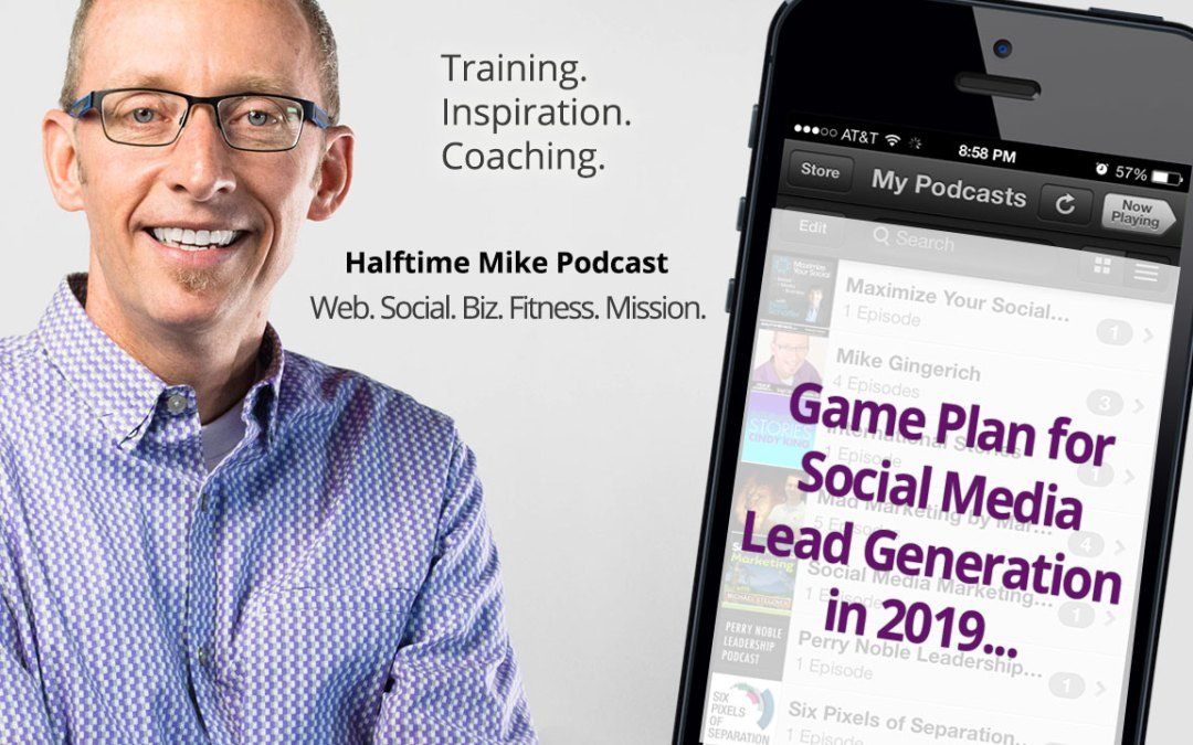 Game Plan for Social Media Lead Generation in 2019
