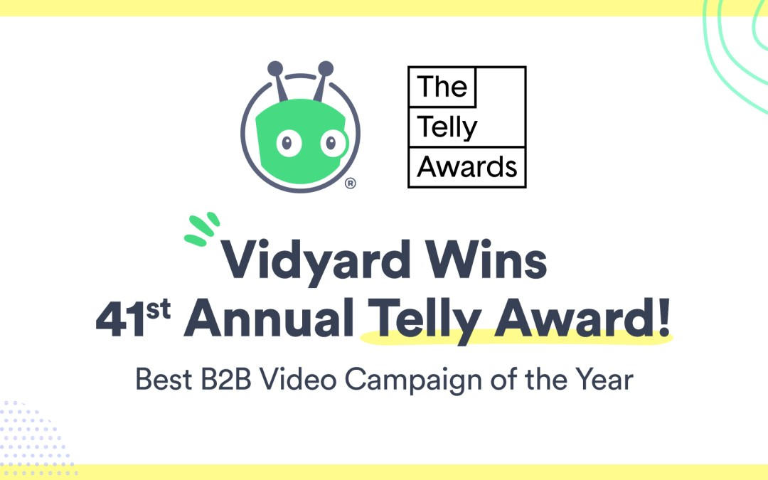 Vidyard's Personalized Holiday Video Wins Globally-Recognized Telly Award: Best B2B Video Campaign of the Year