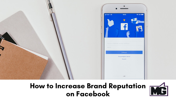 How to Increase Brand Reputation on Facebook