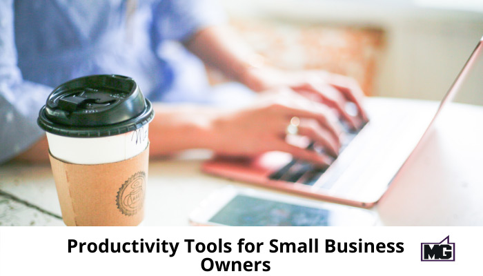Productivity Tools for Small Business Owners