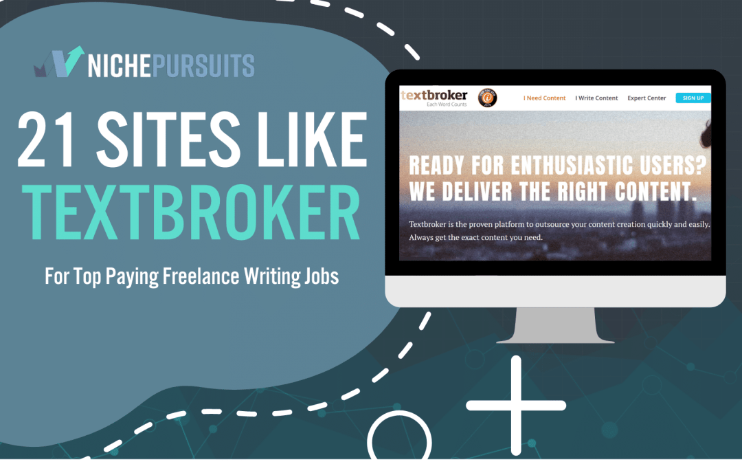 21 Sites Like Textbroker For Top Paying Freelance Writing Jobs