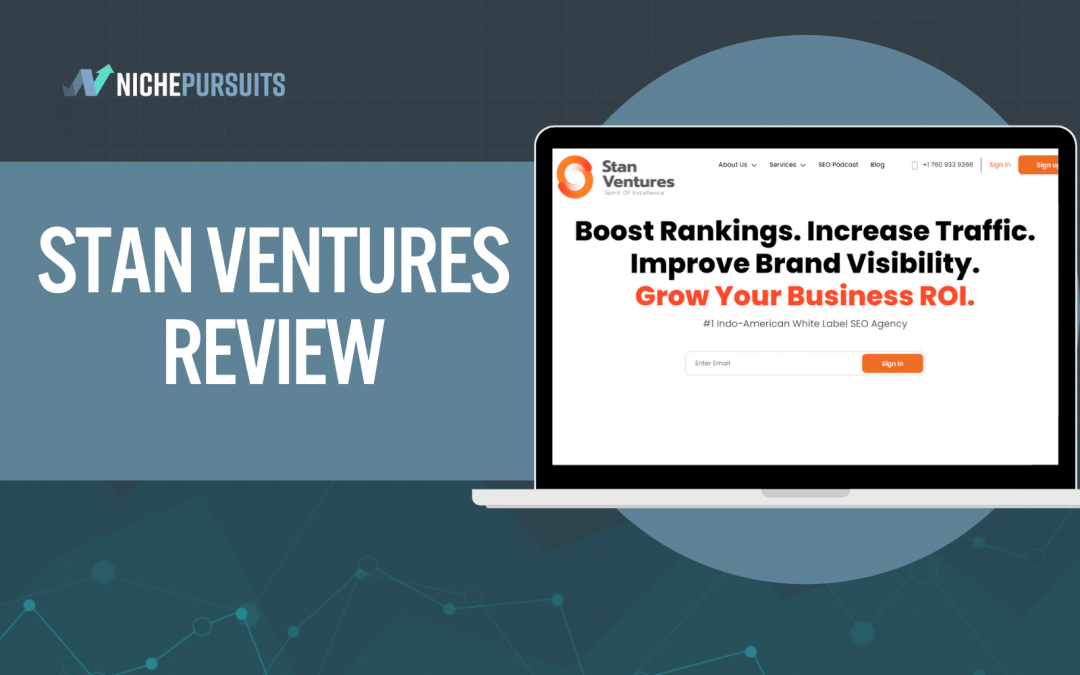 Stan Ventures Review: Check Out These 3 SEO Case Studies!