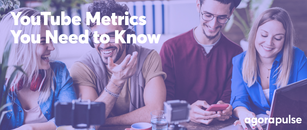 YouTube Metrics That You Need to Know
