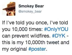 Smokey Bear 10000 tweet