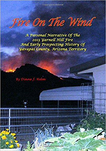 Fire On The Wind book yarnell hill fire